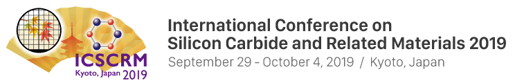 ICSCRM2019 | International Conference on Silicon Carbide and Related Materials / September 29 - October 4, 2019 / Kyoto, Japan